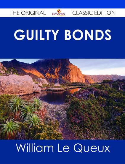 Guilty Bonds - The Original Classic Edition - cover