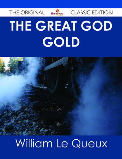 The Great God Gold - The Original Classic Edition - cover