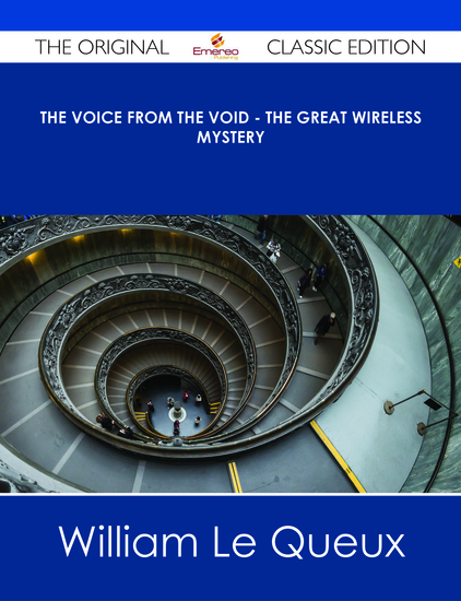 The Voice from the Void - The Great Wireless Mystery - The Original Classic Edition - cover