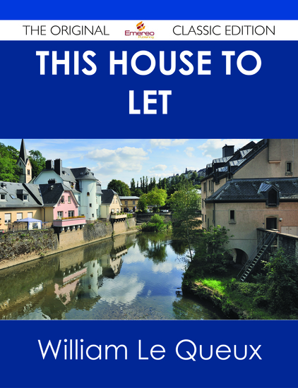 This House to Let - The Original Classic Edition - cover