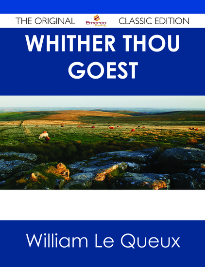 Whither Thou Goest - The Original Classic Edition - cover