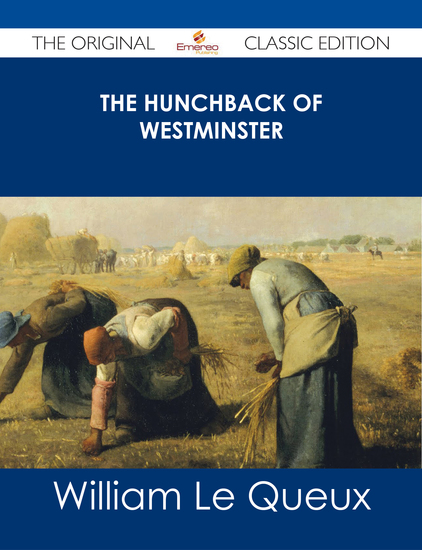The Hunchback of Westminster - The Original Classic Edition - cover