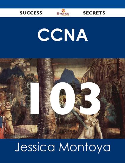CCNA 103 Success Secrets - cover