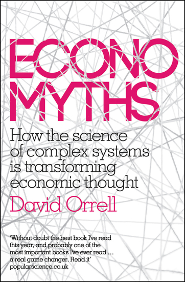 Economyths - How the Science of Complex Systems is Transforming Economic Thought - cover