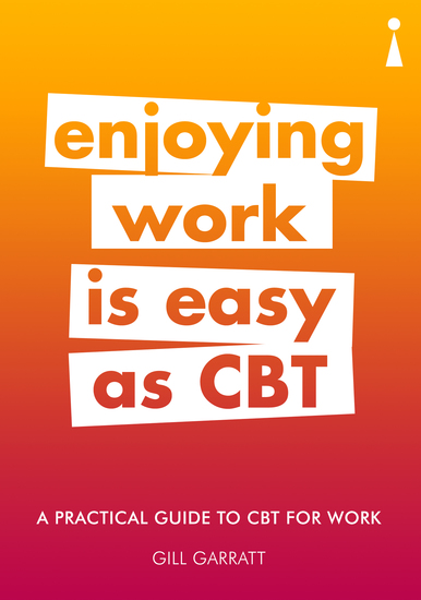 Introducing Cognitive Behavioural Therapy (CBT) for Work - A Practical Guide - cover