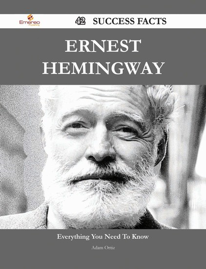 the early life and career of ernest hemingway