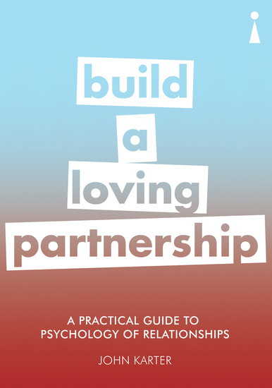 Introducing Psychology of Relationships - A Practical Guide - cover