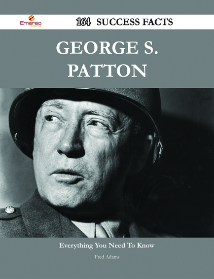 the biographical information of george patton George patton: biography of us army general george patton.