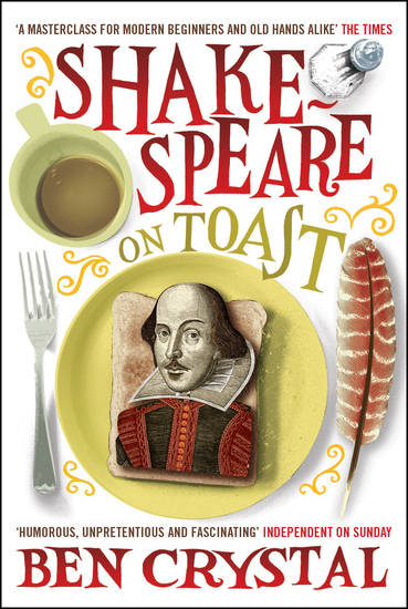 Shakespeare on Toast - Getting a Taste for the Bard - cover