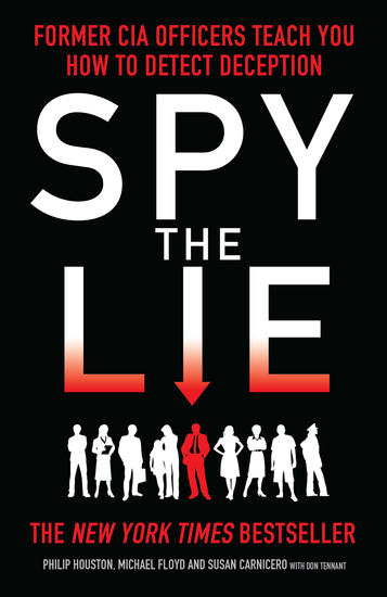 Spy the Lie - How to spot deception the CIA way - cover