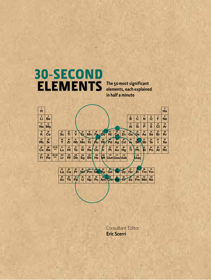 30-Second Elements - The 50 most significant elements each explained in half a minute - cover