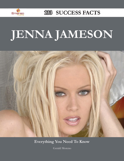 Jenna Jameson 133 Success Facts - Everything you need to know about Jenna Jameson - cover