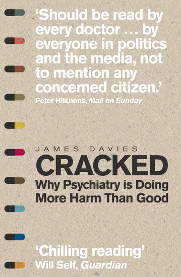 Cracked - Why Psychiatry is Doing More Harm Than Good - cover