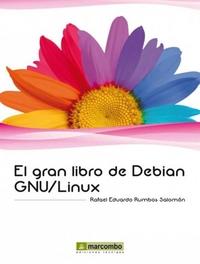 El Gran Libro de Debian GNU Linux