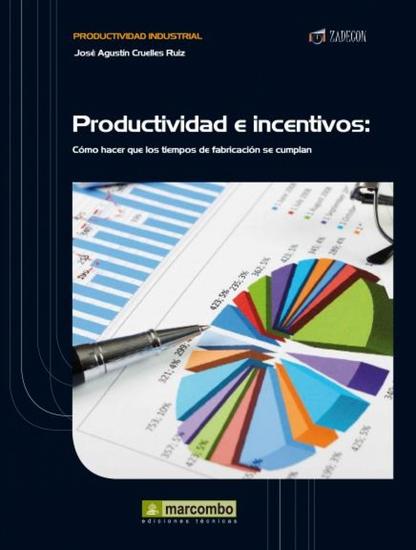 Productividad e Incentivos - Cómo hacer que los tiempos de fabricación se cumplan - cover