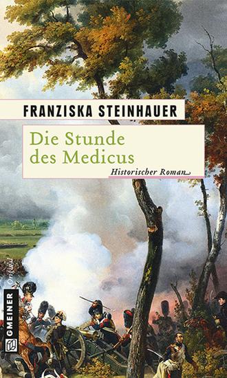 Die Stunde des Medicus - Ein Roman zur Völkerschlacht - cover