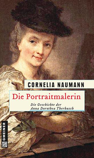 Die Portraitmalerin - Die Geschichte der Anna Dorothea Therbusch - cover