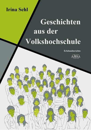 Geschichten aus der Volkshochschule - Erlebnisberichte - cover