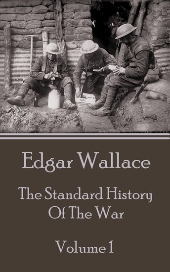 The Standard History Of The War - Volume 1 - cover