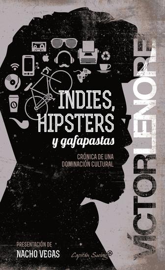 Indies hipsters y gafapastas - cover