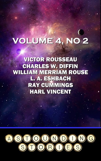 Astounding Stories - Volume 4 No 2 - Volume 4 Number 2 - cover