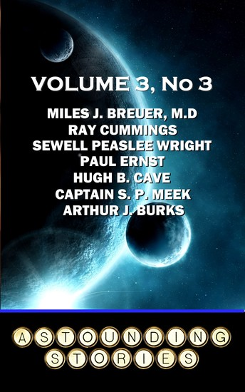Astounding Stories - Volume 3 No 3 - Volume 3 Number 3 - cover