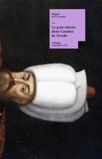 La gran sultana doña Catalina de Oviedo - cover