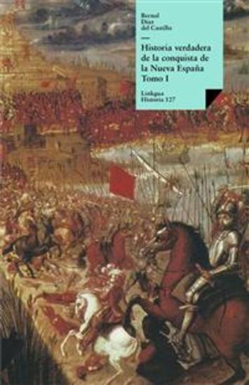 Historia verdadera de la conquista de la Nueva España I - cover