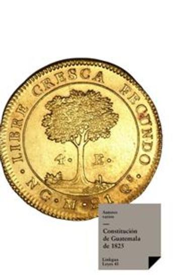 Constituciones fundacionales de Guatemala - cover