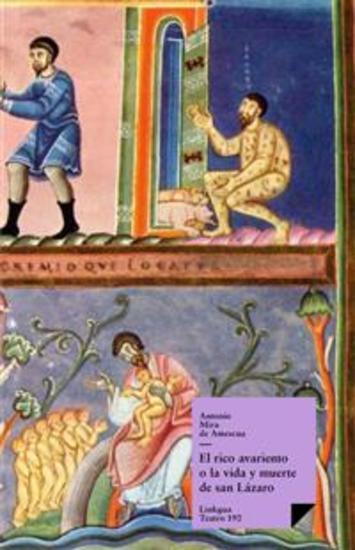 El rico avariento o la vida y muerte de san Lázaro - cover