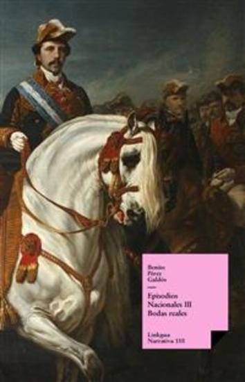 Episodios nacionales III Bodas reales - cover