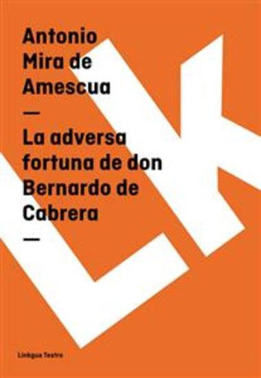 La adversa fortuna de don Bernardo de Cabrera - cover