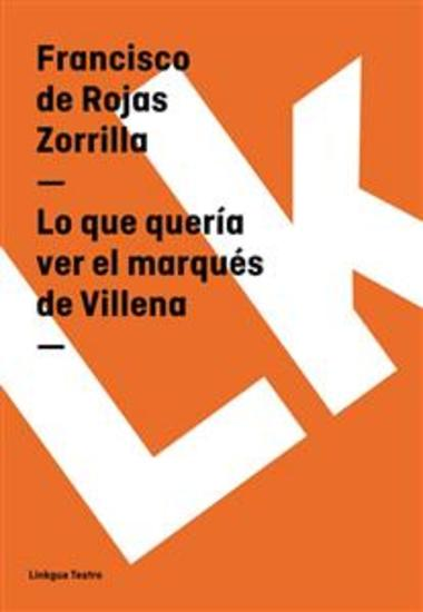 Lo que quería ver el marqués de Villena - cover