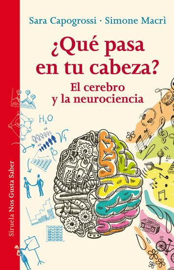 ¿Qué pasa en tu cabeza? - El cerebro y la neurociencia - cover