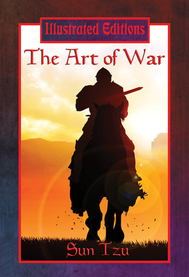 The Art of War (Illustrated Edition) - With linked Table of Contents - cover