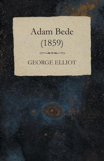 Adam Bede - (1859) - cover
