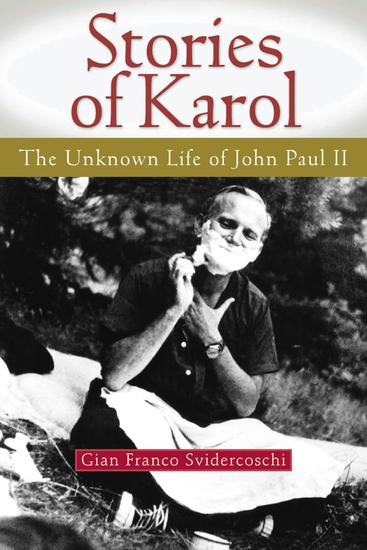 an introduction to the life of karol wojtyla Karol wojtyla's personalist i will focus on showing some landmarks pertaining to karol wojtyła/john paul ii's philosophical introduction to wojtyła's.