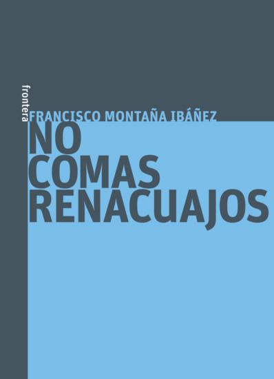 No comas renacuajos - cover