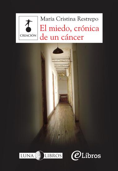 El miedo crónica de un cáncer - cover