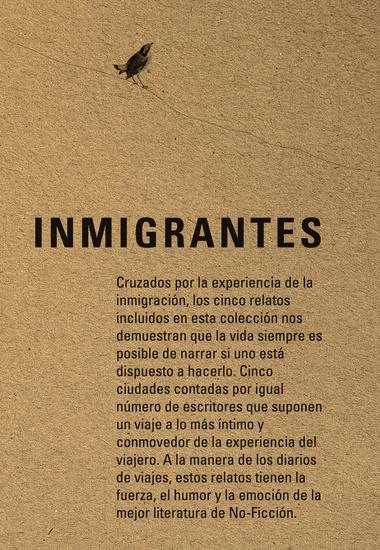 Inmigrantes - Nueva York Bogotá Madrid El Paso Montreal - cover