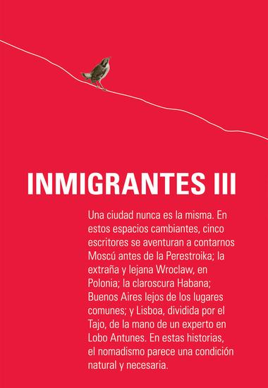 Inmigrantes III - Breslavia Lisboa La Habana Moscú Buenos Aires - cover