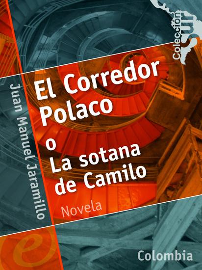 El Corredor Polaco o La sotana de Camilo - cover