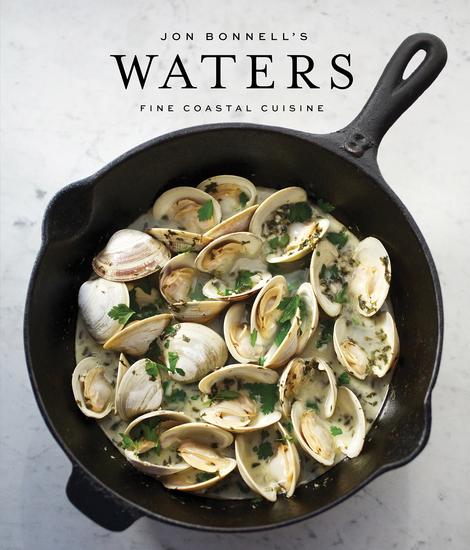 Jon Bonnell's Waters - Fine Coastal Cuisine - cover