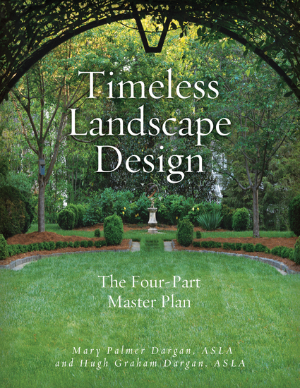 Timeless Landscape Design - The Four-Part Master Plan - cover