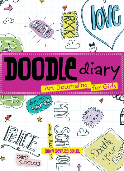 Doodle Diary - Art Journaling for Girls - cover
