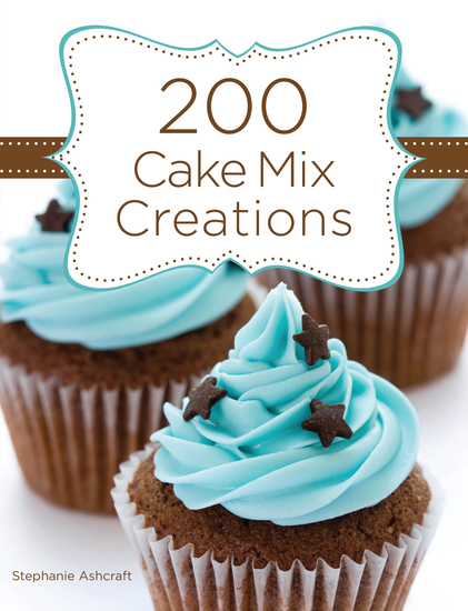 200 Cake Mix Creations - cover