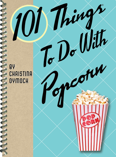 101 Things to Do With Popcorn - cover