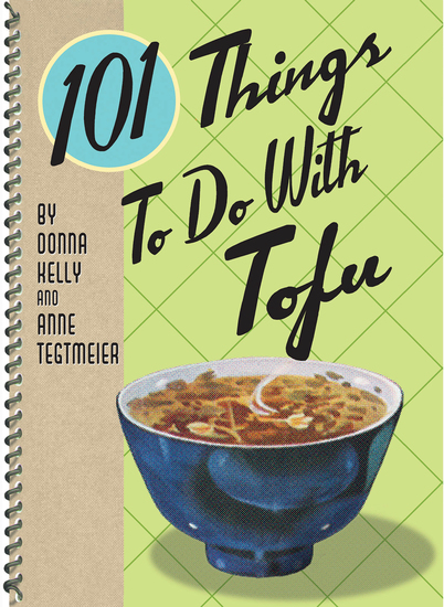 101 Things to Do with Tofu - cover