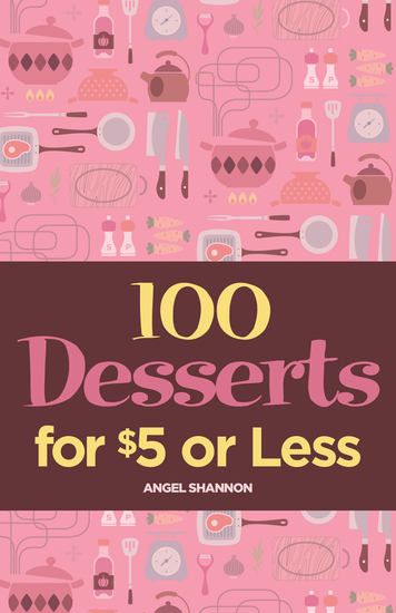 100 Desserts for $5 or Less - cover