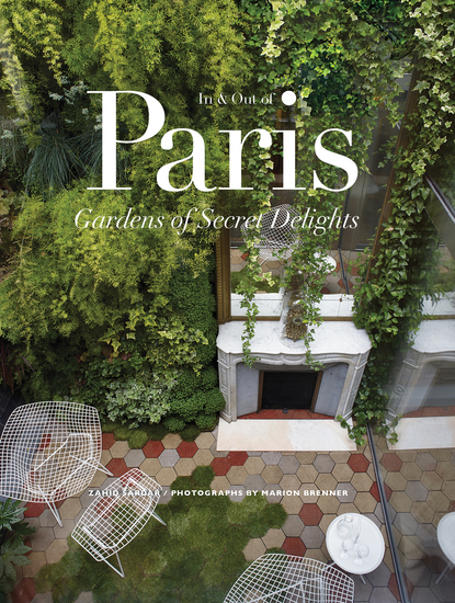 In & Out of Paris - Gardens of Secret Delights - cover